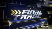 Final Trades: BABA, FDX & more