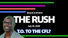 The Rush: Owens to the CFL at Age 44? Say It Ain't so, T.O.