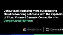 CenturyLink Expands On-Demand Network Connectivity to Google Cloud Platform