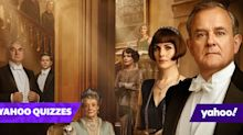 Quiz! Are you an expert on Downton Abbey?