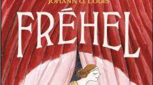 Bande dessinée : indomptable et phénoménale Fréhel