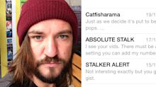 Man describes nightmare catfisher-turned-stalker: 'She would know where I was at all times, it was horrible'