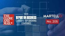 Martello Places No. 205 on The Globe and Mail's Second-Annual Ranking of Canada's Top Growing Companies
