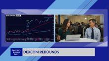 Dexcom Rebounds