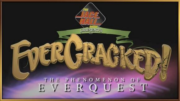 """""""EverCracked! The Phenomenon of EverQuest"""" to debut at SOE Fan Faire"""