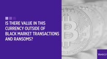 Your bitcoin questions answered: Is there value in this currency outside of black market transactions and ransoms?