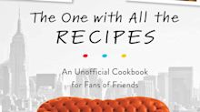 This Friends Cookbook Has All the Great Recipes From the Show - Yes, Even THAT Trifle