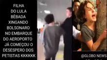 #Verificamos: Mulher que hostilizou Bolsonaro em aeroporto não é filha de Lula