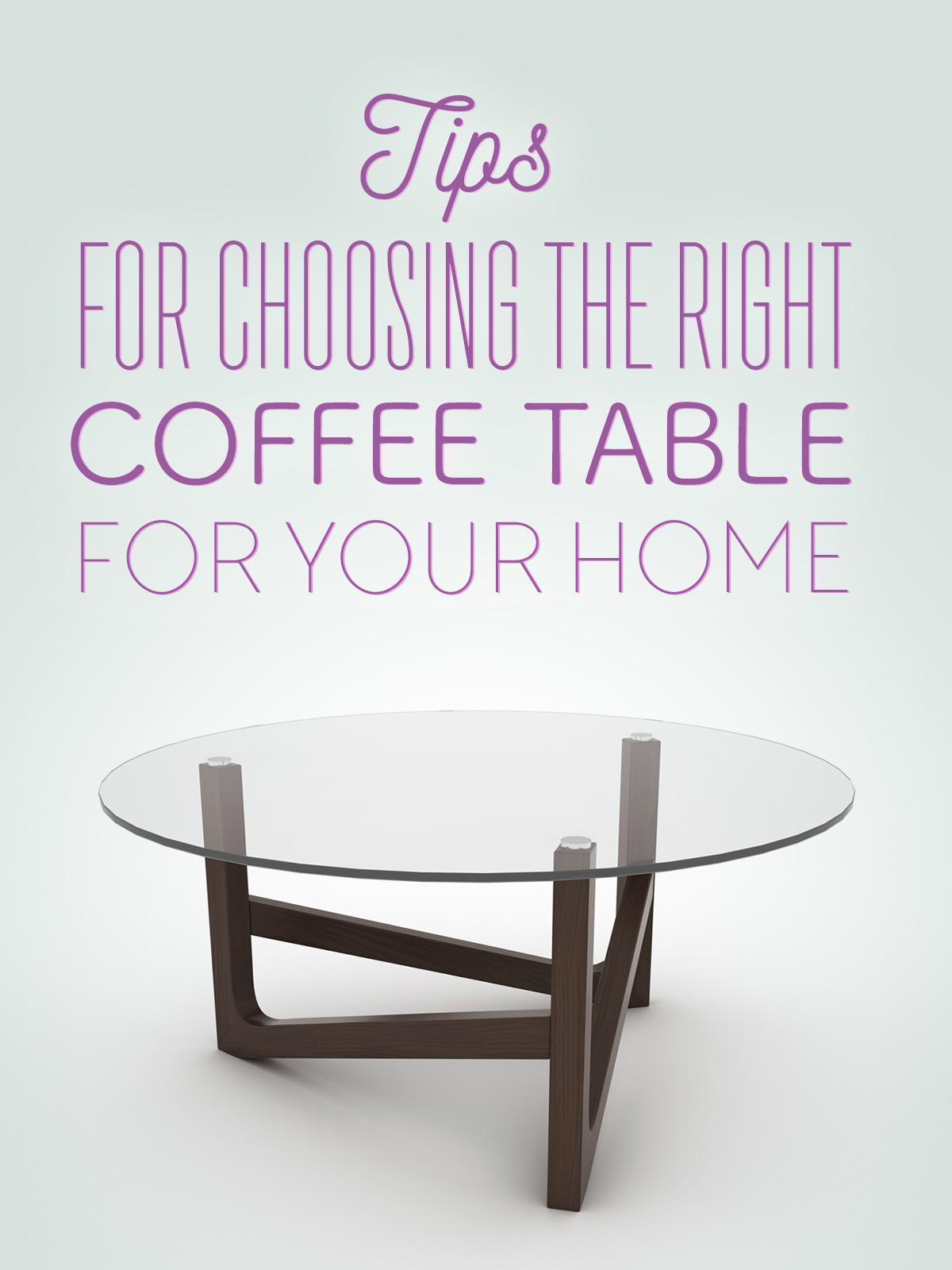 Tips For Choosing The Right Coffee Table For Your Space