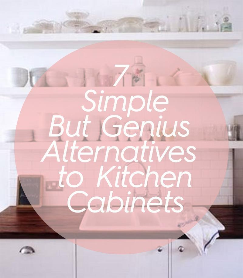 7 simple but genius alternatives to kitchen cabinets for Kitchen cabinets 0 financing