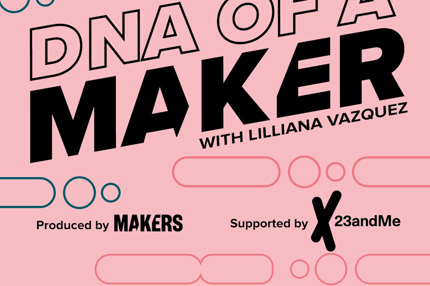 DNA of a MAKER Podcast
