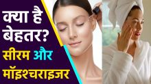 Difference Between Serum and Moisturizer Cream, Learn What is Perfect for Glowing Skin