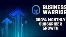 Business Warrior Announces Six Months Straight of Subscriber Growth