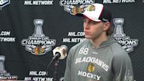 RAW: Patrick Kane positive about team`s repeat chances