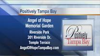 Positively Tampa Bay: Angel of Hope Memorial Garden
