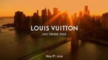 Louis Vuitton to Stage Cruise 2020 Show in New York