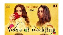 Veere Di Wedding poster: Kareena Kapoor Khan-Sonam Kapoor-Swara-Shikha show different shades of bridesmaids
