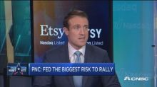 Top PNC strategist says markets could see big shake up on...