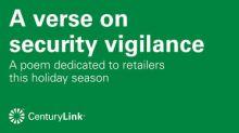 "CenturyLink Presents ""A Verse on Security Vigilance"""