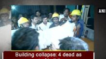 Building collapse: 4 dead as part of building collapses in Zaveri Bazar area