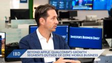 Qualcomm Goes Beyond Core Mobile Market and Apple In These Growth Segments