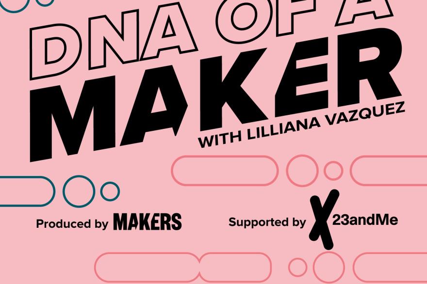 DNA of a MAKER Podcast