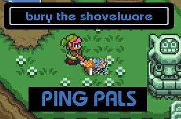 Bury the Shovelware: Ping Pals