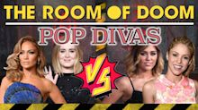 How much do you know about pop divas? Find out in the Room of Doom!