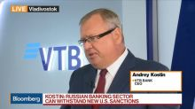 VTB CEO Says Russian Banks Can Withstand New U.S. Sanctions