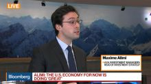 AXA Investment Managers' Alimi Says the U.S. Economy Is Doing Great