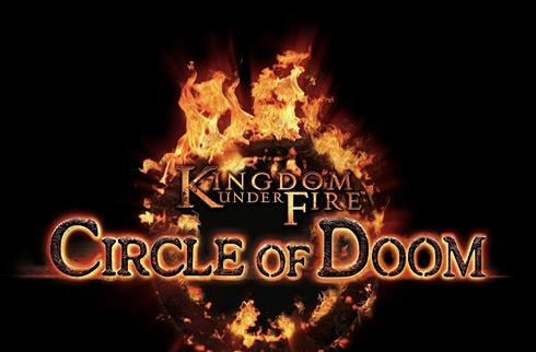 Kingdom Under Fire: Circle of Doom dated ('08 for most)