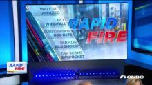 Tech IPO tax windfalls and terrible tax scammers! That's today's Rapid Fire with Bill Griffeth, Courtney Reagan, Robert Frank and Tyler Mathisen!