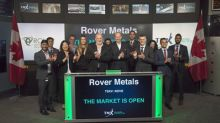 Rover Metals Corp. opens the market