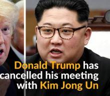 Trump Abruptly Cancels North Korea Summit With Kim Jong Un