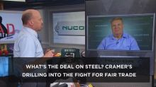 Cramer's Exec Cut: Why Nucor's CEO says Trump's credibili...