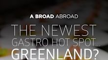 The Latest Foodie Hot Spot Is … Greenland? No, Really!