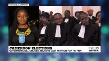 Cameroon's Constitutional Court rejects last petition for re-run