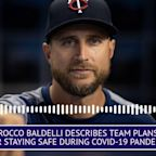 Rocco Baldelli Describes Team Plans For Staying Safe During COVID-19 Pandemic