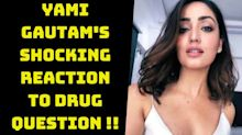 Yami Gautam's Shocking reaction to drugs issue