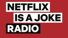 """Netflix Is A Joke Radio"" Channel to Broadcast Exclusively on SiriusXM Starting April 15"