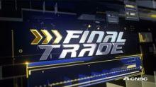 Final Trades: FDX, SEDG & more