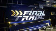 Final Trades: FANG, INTC & more