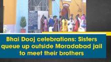 Bhai Dooj celebrations: Sisters queue up outside Moradabad jail to meet their brothers