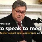 U.S. Attorney General William Barr to hold Mueller report news conference on Thursday