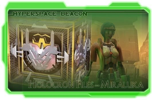 Hyperspace Beacon: Holocron Files -- Miraluka