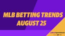 Yahoo Sports' MLB betting trends: Aug 25