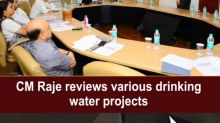 CM Raje reviews various drinking water projects