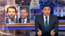 Trevor Noah Exposes Eric and Don Jr.'s Hunter Biden Nepotism Hypocrisy