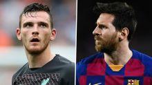 """Liverpools Andy Robertson: Lionel Messi zu Manchester City? """"Hoffe, dass es nicht dazu kommt"""""""
