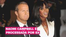 O ex-namorado de Naomi Campbell quer o seu dinheiro de volta!